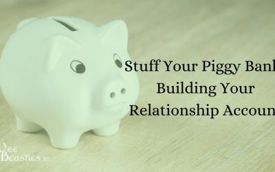 Stuff Your Piggy Bank: Building Your Relationship Account